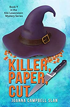 Killer, Paper, Cut: Book #9 in the Kiki Lowenstein Mystery Series (Can be read as a stand-alone.) by [Joanna Slan]