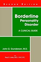 Borderline Personality Disorder: A Clinical Guide