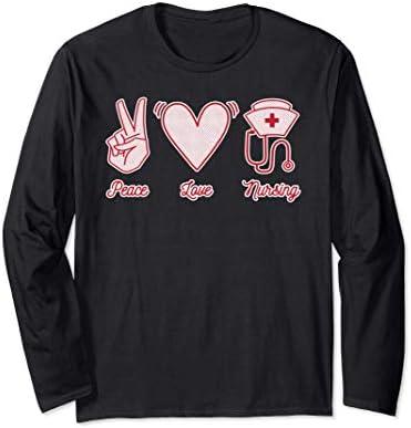 Peace Love Nursing Proud Nurse Quote Saying Healthcare Long Sleeve T Shirt product image