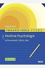 Therapie-Tools Positive Psychologie: Achtsamkeit, Glück und Mut. Mit E-Book inside (Beltz Therapie-Tools) Taschenbuch