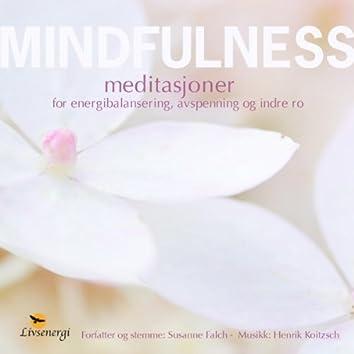 Mindfulness - Meditasjoner for energibalansering, avspenning og indre Ro