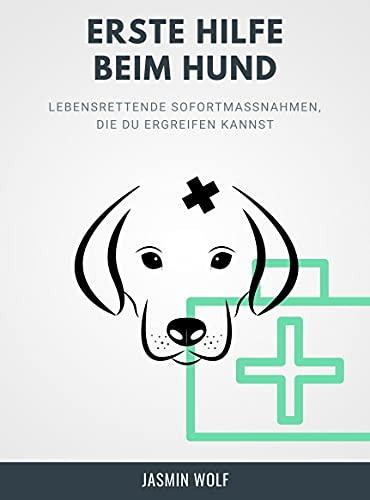 Erste Hilfe beim Hund: Entspannung trotz Notsituation: Lebensrettende Sofortmaßnahmen, die du ergreifen kannst