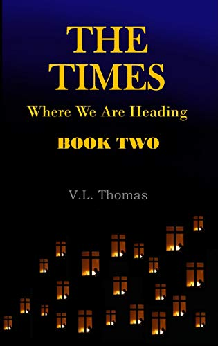 Book: The Times - Book Two by Virgil Thomas