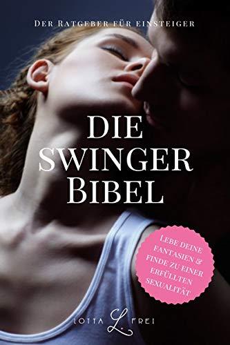 Lotta Frei: Die Swinger-Bibel