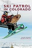Ski Patrol in Colorado