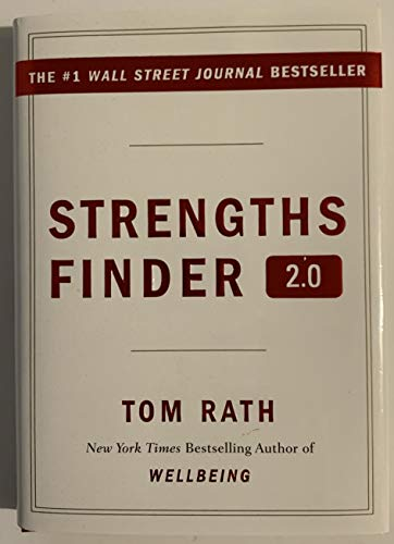 Strengths Finder 2.0: Discover Your CliftonStrengths