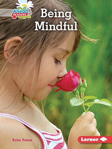 Being Mindful (Helpful Habits (Pull Ahead Readers People Smarts — Nonfiction)) (English Edition)