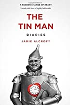 The Tin Man Diaries: A Sudden Change of Heart - Loosely told facts of tightly held truths