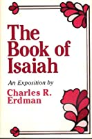 The Book of Isaiah: An Exposition 0801033802 Book Cover