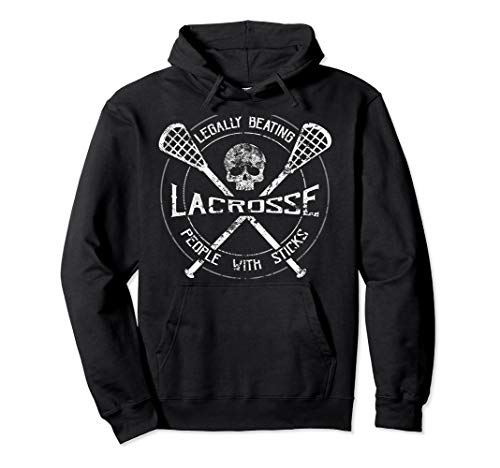 Funny Lacrosse Hoodie - Legally Beating People With Sticks