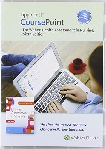 Lippincott CoursePoint Enhanced for Weber's Health Assessment in Nursing