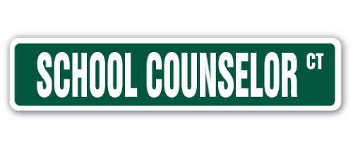 """SCHOOL COUNSELOR Street Sign counseling psychology 