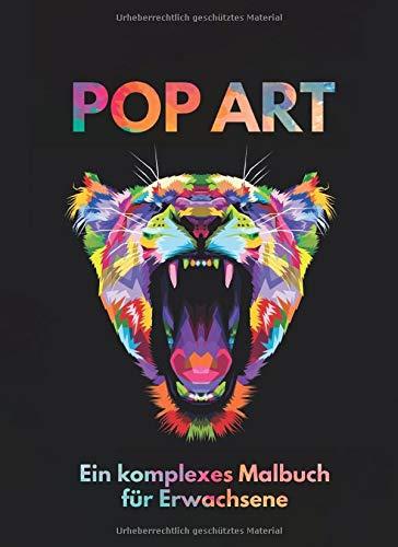 Popart Ein komplexes Malbuch für Erwachsene: Eine Variation tierischer Motive auf schwarzem Hintergrund perfekt zur Entspannung und als Geschenk Beliebt bei fortgeschrittenen Ausmal-Künstlern