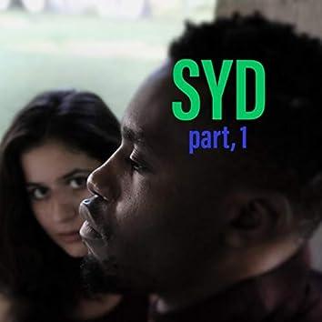 Syd, Pt. 1