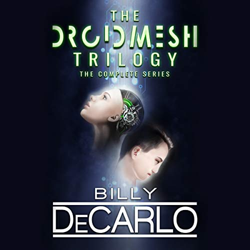 DroidMesh Trilogy: Complete Boxed Set audiobook cover art