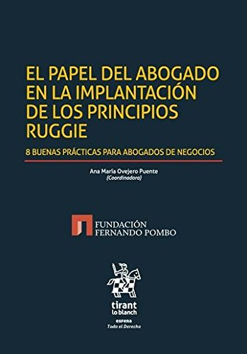 El Papel del Abogado en la Implantación de los Principios Ruggie (Esfera)
