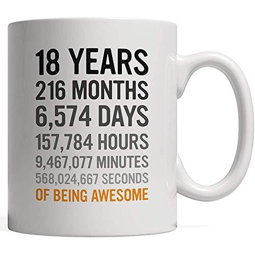 Taza de porcelana Regalo de cumpleaños número 18 18 Dieciocho años, meses, días, horas, minutos, segundos de ser increíble! Para adolescentes, hijo, hija, niño o niña: ¡de mamá papá!