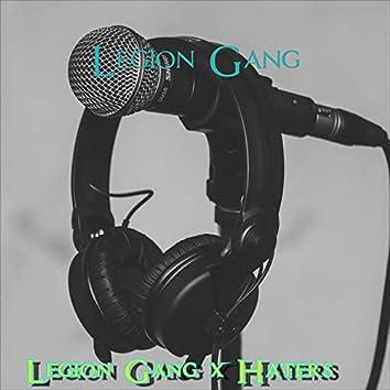 Legion Gang & Haters