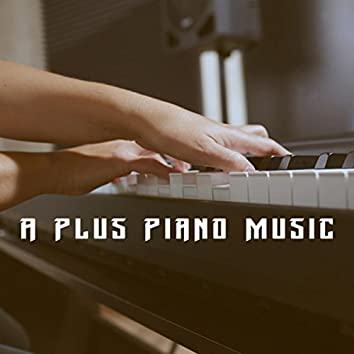 A Plus Piano Music