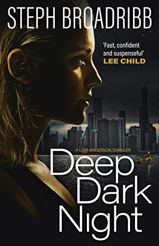 Deep Dark Night (Lori Anderson Book 4) (English Edition) eBook: Broadribb, Steph: Amazon.es: Tienda Kindle