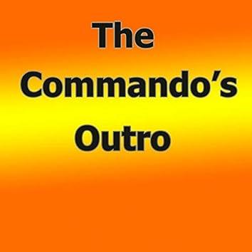 The Commando's Outro