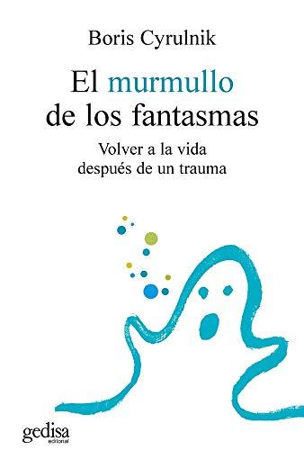 El murmullo de los fantasmas (Psicología/ Psychology) (Spanish Edition)
