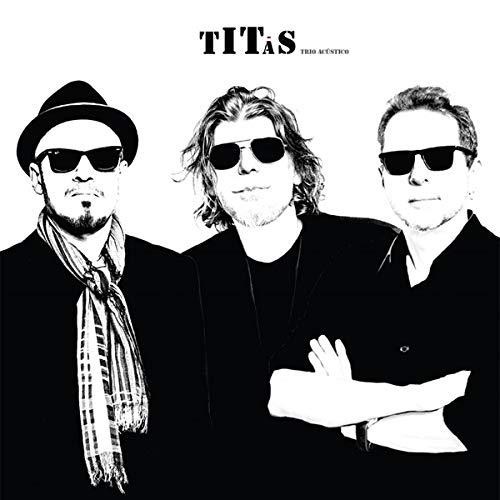 Titãs - Trio Acustico