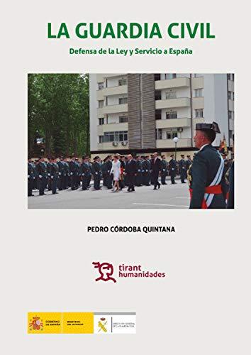 La Guardia Civil defensa de la ley y servicio a España (Plural)