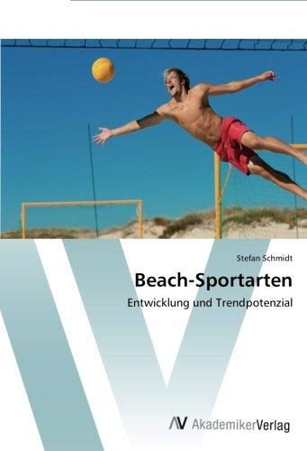 Beach-Sportarten: Entwicklung und Trendpotenzial