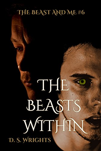 The Beasts Within (The Beast And Me Book 6) (English Edition)