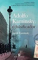 Adolfo Kaminsky: O Falsificador (Portuguese Edition)