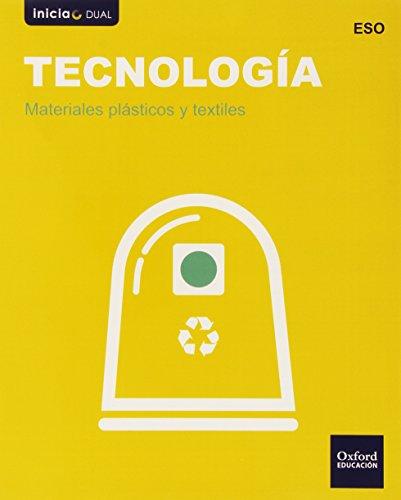 Tecnología Secundaria. Materiales Plásticos Y Textiles (Inicia Dual) - 9788467364002