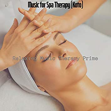 Music for Spa Therapy (Koto)