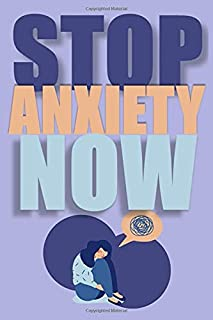 stop anxiety now: Notebook 120 page