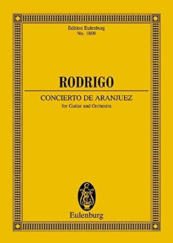 Concierto de Aranjuez: Gitarre und Orchester. Studienpartitur. (Eulenburg Studienpartituren)