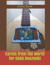 Carols from the world for GDAD Bouzouki