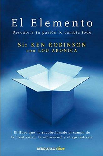 El elemento / The Element by Ken Robinson (2010-11-19)