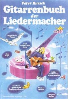 GITARRENBUCH DER LIEDERMACHER - arrangiert für Gitarre [Noten / Sheetmusic] Komponist: BURSCH PETER