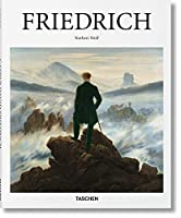 Caspar David Friedrich: 1774-1840: The Painter of Stillness (Basic Art Series 2.0)