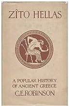 Zito Hellas, a Popular History of Ancient Greece, by C. E. Robinson