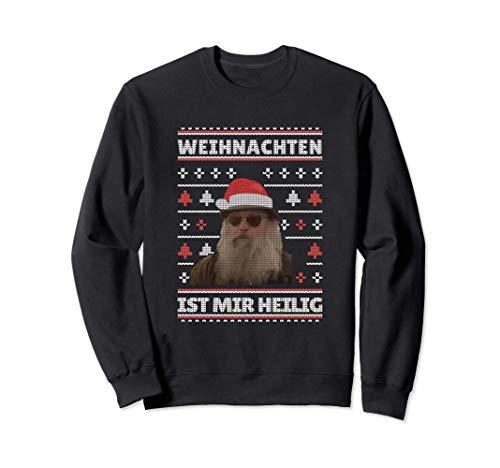 """""""Weihnachten ist mir heilig!"""" - Harald Krull Lustig Sweatshirt"""