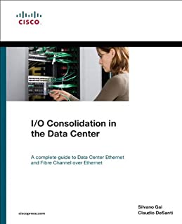 I/O Consolidation in the Data Center (Networking Technology