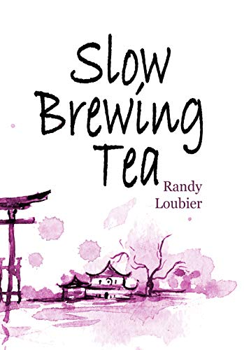 Slow Brewing Tea (English Edition)