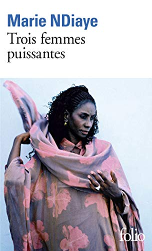 Tre mektige kvinner - Prix Goncourt 2009