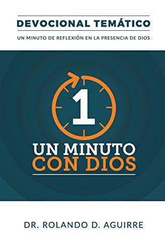 Un Minuto con Dios: Devocional Temático (Spanish Edition)