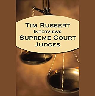 Tim Russert Interviews Supreme Court Judges (04/21/05) audiobook cover art