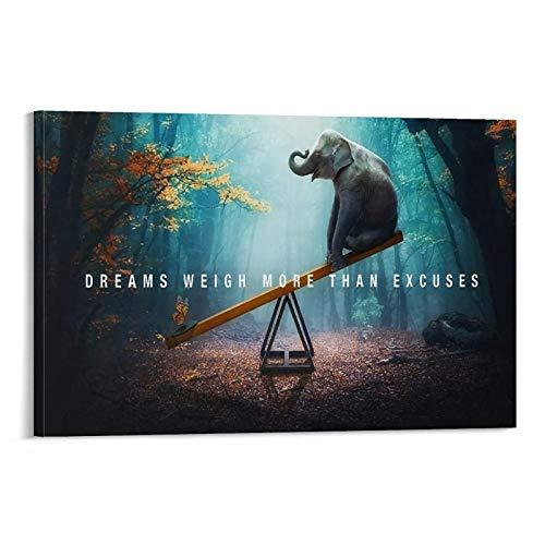 shanil Dreams Weigh More Than Excuses Life - Póster decorativo con citas inspiradoras (60 x 90 cm)