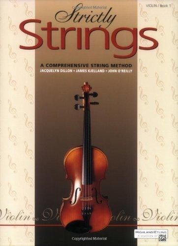Strictly Strings: A Comprehensive String Method Book 1 : Violin