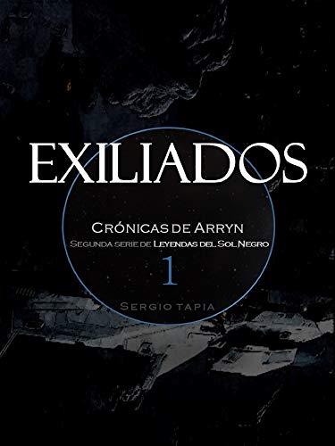 Exiliados (Leyendas del Sol Negro)