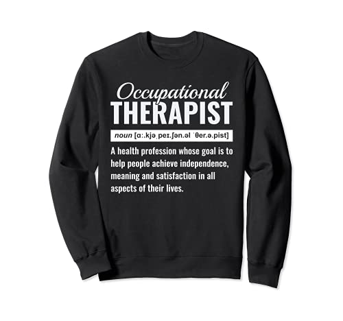 Terapia ocupacional Divertido OT Terapeuta Sistema de atención médica Sudadera